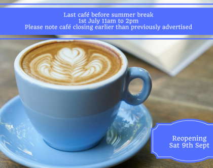 Our last two cafe sessions before the summer holidays will be Saturdays 24th June & 1st July from 11am to 2pm.