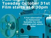 Film Night 31st October 6:30pm