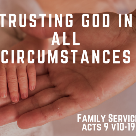 Trusting God in all circumstances - part 2