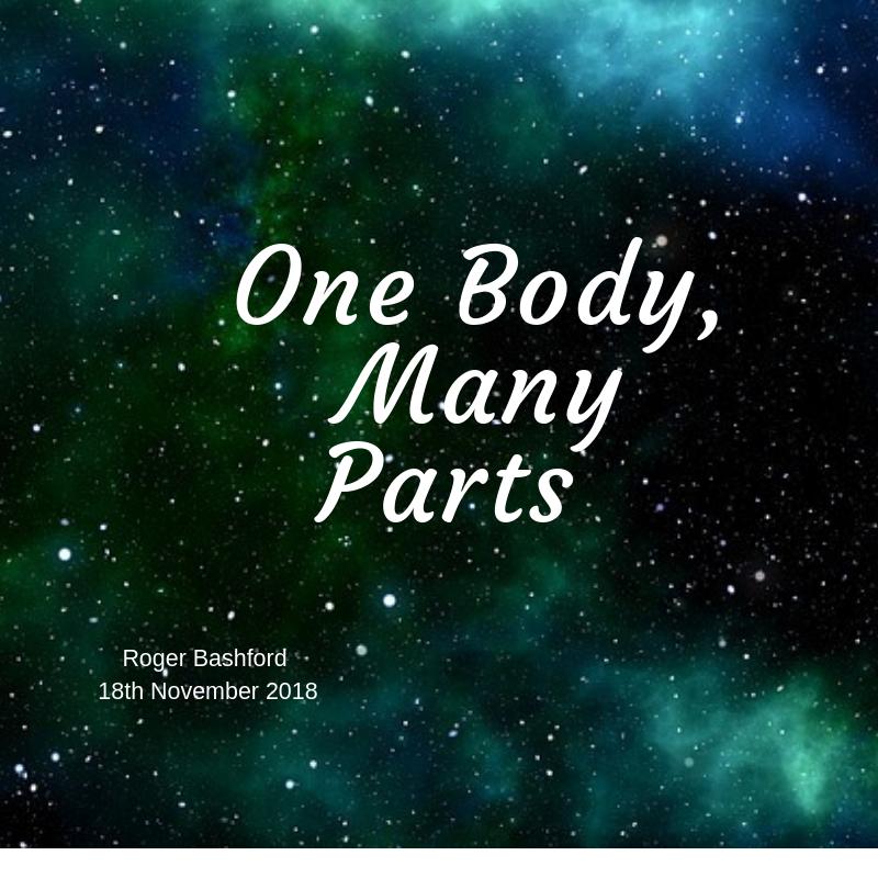 2018 11 18 One Body - Many Parts