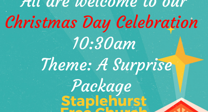 """Christmas Day Celebration: 10:30am """"A Surprise Package"""""""