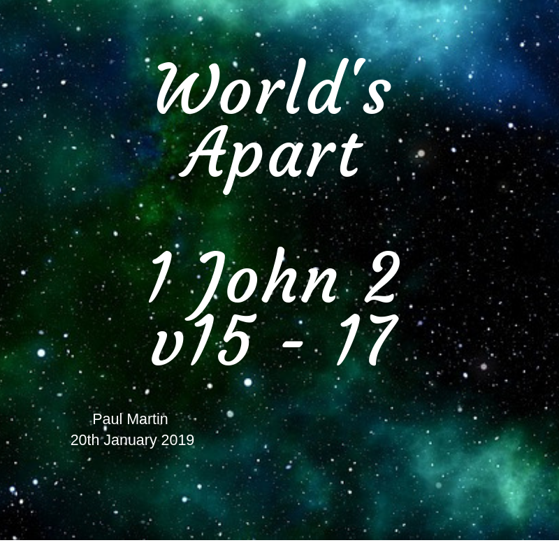 2019 01 January 20th World's Apart